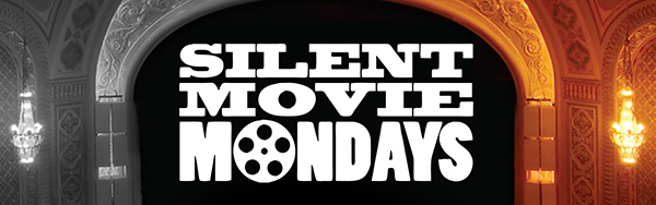 Silent Movie Mondays