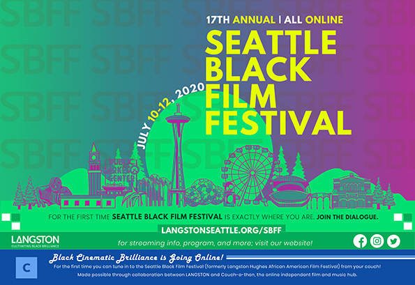 17th Annual All Online Seattle Black Film Festival, July 10-12, 2020.